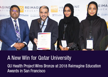 A new win for Qatar University - QU Health project wins Bronze at 2018 Reimagine Education Awards in San Francisco