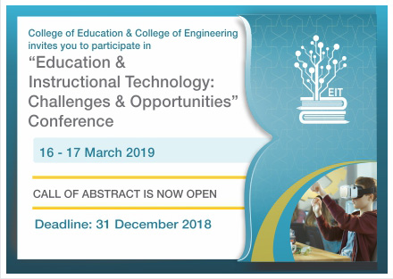 Education & Instructional Technology: Challenges & Opportunities Conference 16-17 March 2019 Deadline 31 December 2018