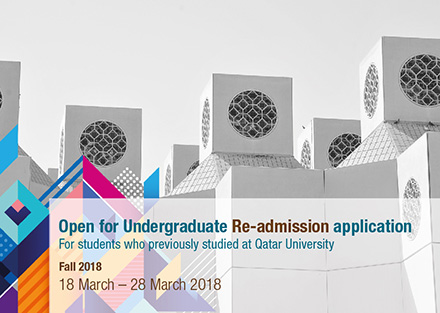 Open for Undergraduate Re-admission application for students who previously studied at QU Fall 2018 from 18 - 28 March 2018