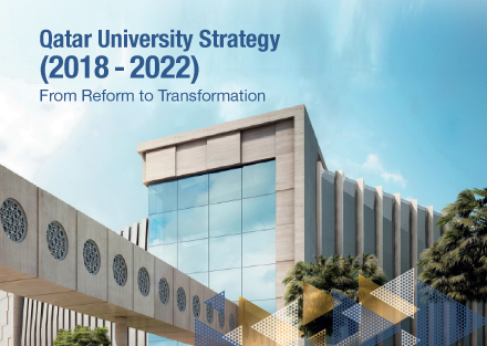 Qatar University Strategy (2018 - 2022) From Reform to Transformation
