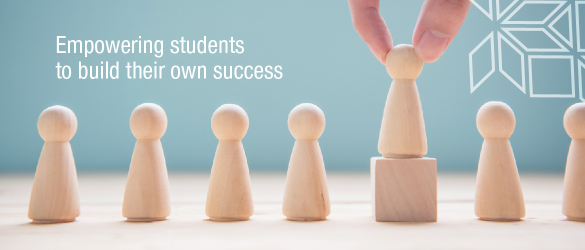 Empowering Students to build their own success